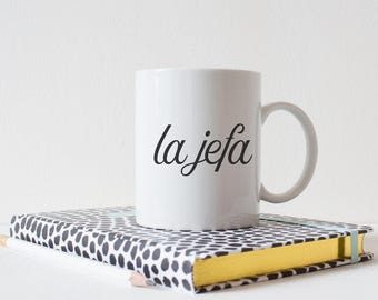 La Jefa mug, coffee cup. gift for bloggers, creative entrepreneurs, girlboss, mom, the boss, Hispanic moms, latina moms. Mother's Day gift.