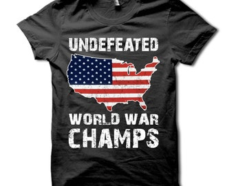 6f1e1997f6b4 Undefeated Back To Back World War Champs Shirt - Patriotic USA T-Shirt -  Red White & Blue American Flag Tee - 4th of July Tshirt - Patriot