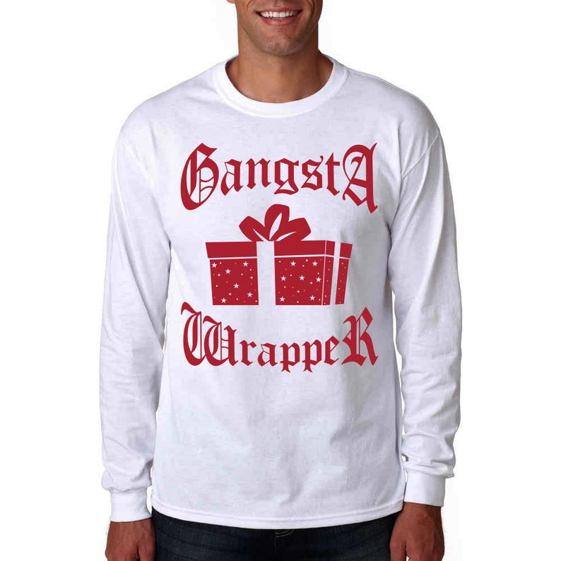 1fbad3314 Gangsta Wrapper Long Sleeve T-Shirt Ugly Christmas Sweater | Etsy