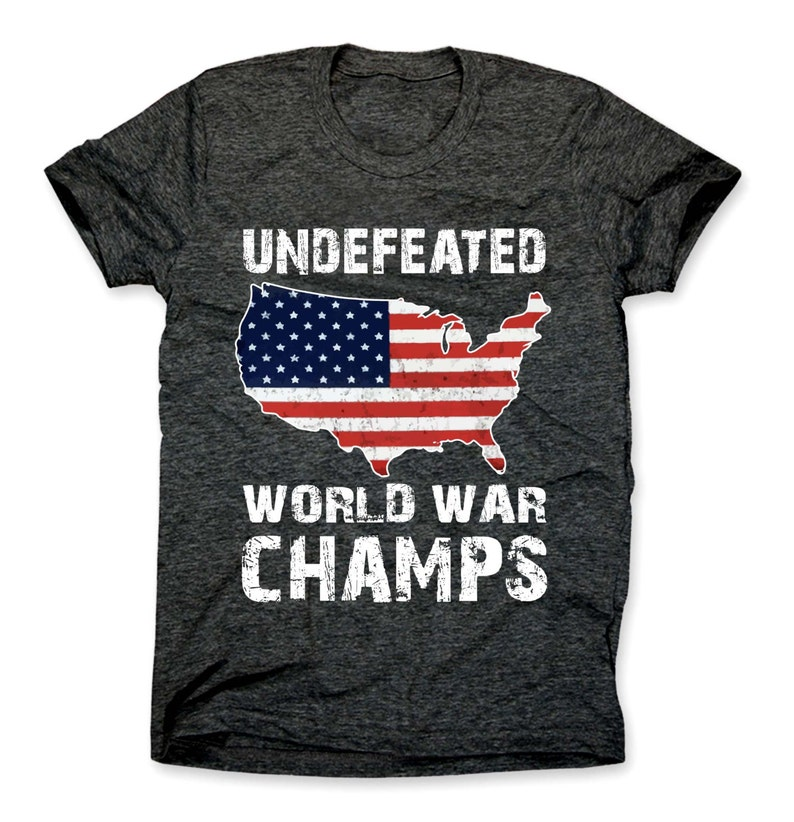 178a5968 Undefeated Back To Back World War Champs Shirt Patriotic USA | Etsy
