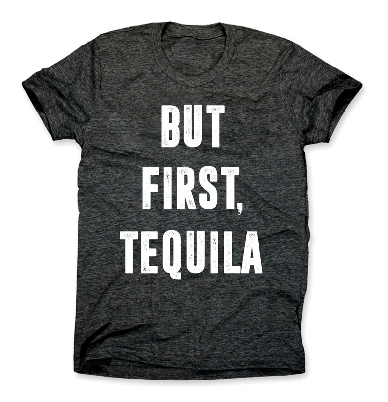 086d4159 But First Tequila Shirt Funny Cinco De Mayo T-Shirt Taco | Etsy