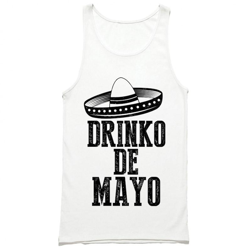 cd140bcd Drinko De Mayo Tank Top Funny Cinco De Mayo Tank Top Shirt | Etsy