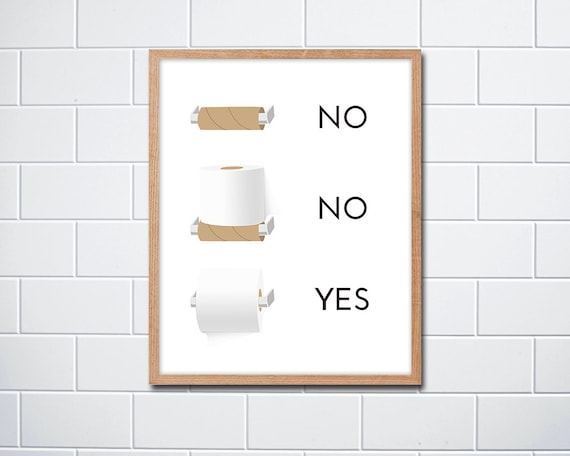 Fun Quirky Toilet Paper Instructions Sign Print Instant Etsy