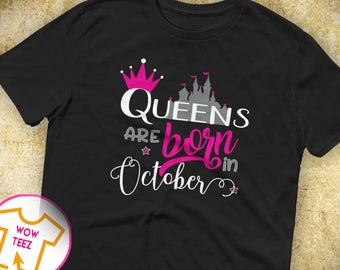 October Shirt Queen Queens Born In Birthday Top Birth Month TShirt