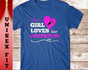 929fdd2ec3 This Girl Loves her Carpenter T Shirt. Funny Gift for Wife or Girlfriend