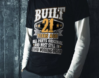 21st Birthday Gift Shirt Bday Idea Funny Tee 21 Years Old Turning For Year