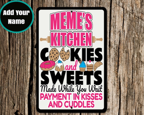 Funny Meme Sign Kitchen Signs Aluminium Sign Meme Kitchen Etsy