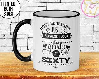 60th Mug 60th Birthday Mug 60th Gift Idea 60th Birthday Gift 1967 Birthday Mug 60th Birthday Idea 60 years old Funny 60th Gift Mug