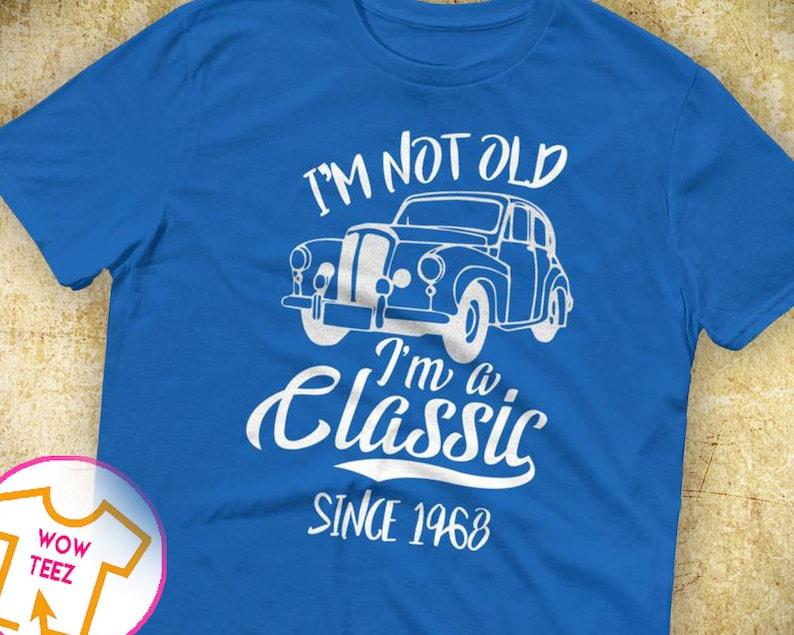168284a4ab1 Classic Since 1968 50th Birthday Shirt 50th bday 50th birthday