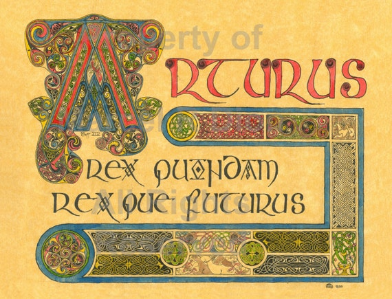 Arthur 2 (2002) giclee print, Celtic print of King Arthur quote, Once and Future King, traditional Celtic, print of art by Marcel R. Dion