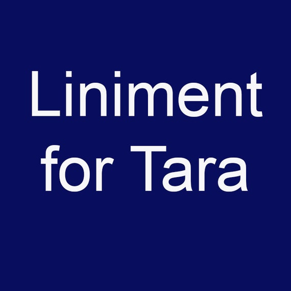 RESERVED: Liniment for Tara