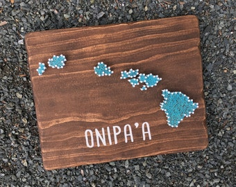 Hawaii State Sign// Onipa'a// String Art// Wooden Sign