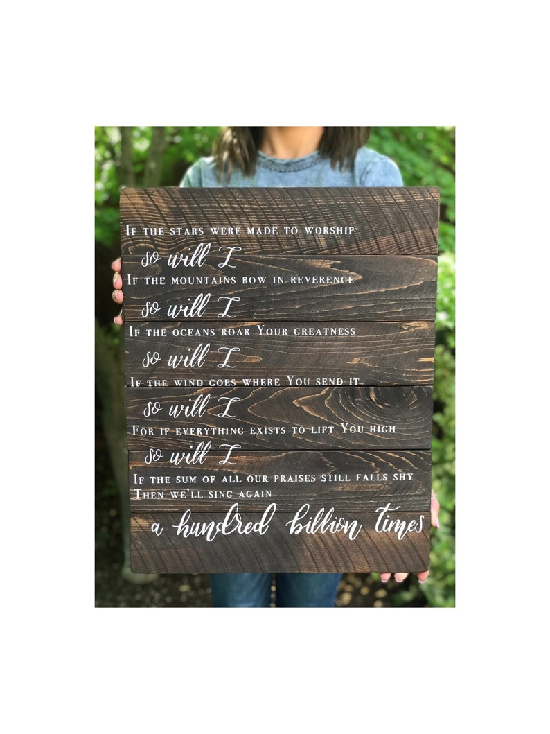 So Will I Song Lyrics// Worship Song// Hillsong United// Church// Rustic  Home Decor// Wooden Sign// Hand Painted
