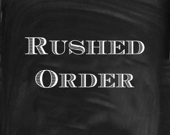 Rushed Order