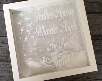 Feathers Appear Whenever Angels Are Near Memorial Frame Quote Heaven Feathers Sky Remembrance Family Friends Grief Death Wall Decor Glitter