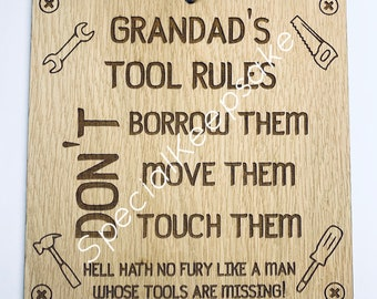 Grandads Tool Rules Plaque Shed Man Cave Dont Look Touch Borrow Move Hell Hath No Fury Keep Out Dad Uncle Brother Gift For Him Sign Warning