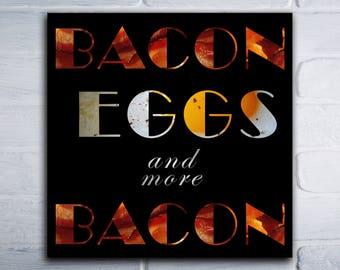 """More Bacon (16"""" x 16"""") - Canvas Wrap Print"""