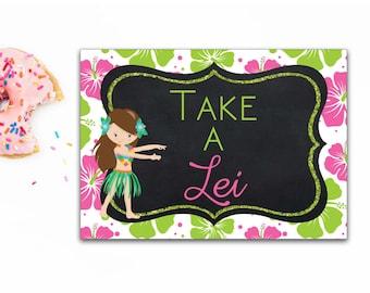 "Hawaiian Luau Take a Lei Sign, Hawaiian Luau Printable,  5""x7"", Luau Birthday, Hawaiian Luau Party- Printable, Instant Download"