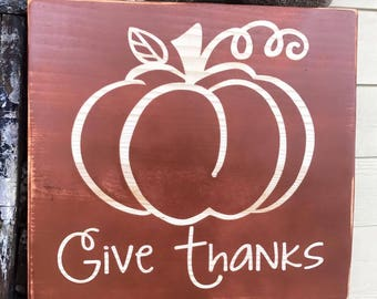 Wooden Handmade Give Thanks Sign