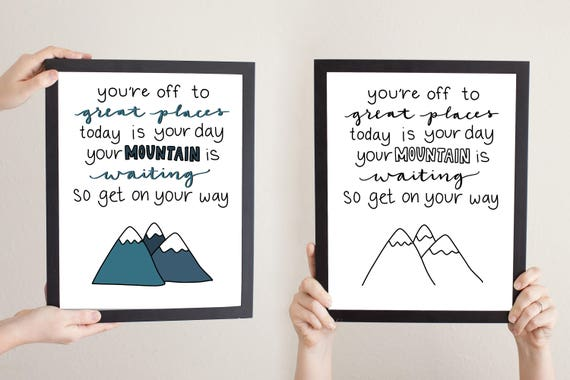 Dr Seuss Mountain Quote Instant Download Oh The Places Etsy