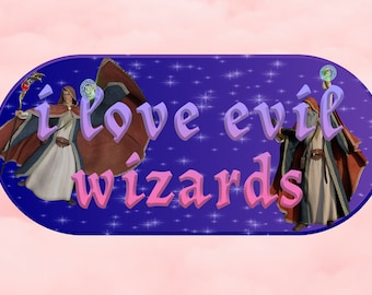 i love evil wizards funny bumper sticker weatherproof for cars 7x3 in NEW UV RESISTANT