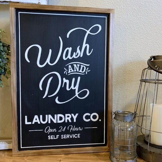 Wash & Dry Farmhouse Laundry Room Sign