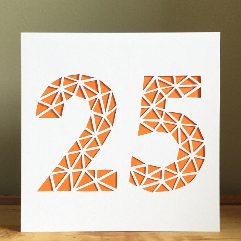 Quarter Of A Century Card 25-25 Card Birthday Card Cut Out Card Geometric Card Card Greeting  Card Numbers Card Age Card