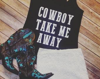 Cowboy Take Me Away * Tri-blend Racerback Tank Shirt