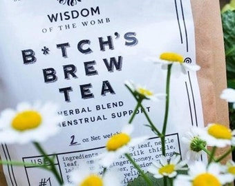 B*tch's Brew Tea: Herbal Blend for Menstrual Support