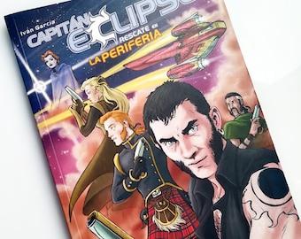 Capitán Eclipse, Rescate en La Periferia de Iván García, cómic de ciencia ficción.
