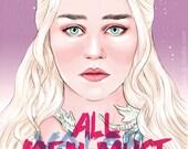 Daenerys Targaryen says (signed prints) © Iván García