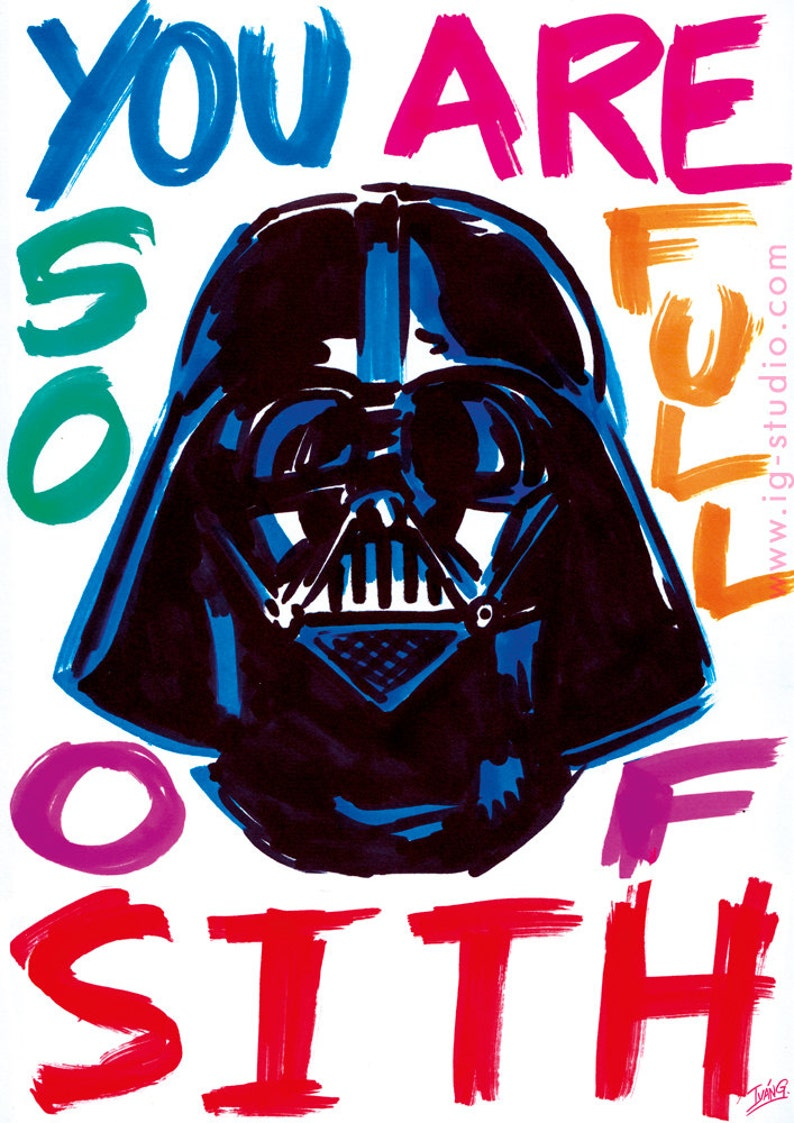 Darth Vader you are so full of sith signed prints image 1