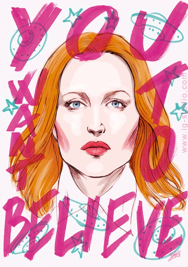 Dana Scully you want to believe signed prints  © Iván image 0