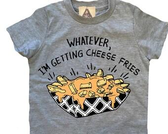 CHEESE FRIES Kids Tee / Funny fries kids tee / whatever i'm getting cheese fries / fry yay kids tee