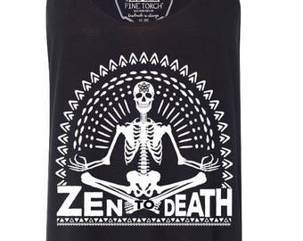 ZEN to DEATH skeleton yoga meditation slouchy tank, edgy yoga tank, funny gym tank, skull yoga, meditate hippie boho tank, tattoos