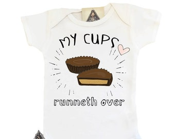 Peanut Butter Cup Onesie®, Funny Peanut Butter Onesie, Cups Runneth Over Onesie, Peanut Butter Cups, Funny Peanut Butter Baby