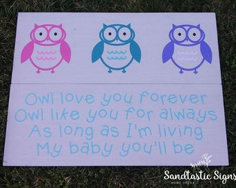 Owl love you forever sign