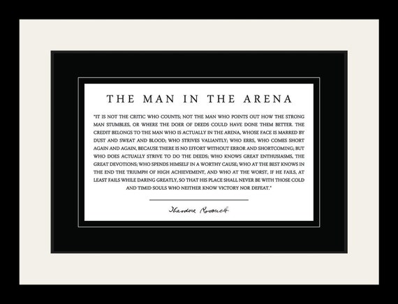Theodore Teddy Roosevelt the Man in the Arena Quote 19x25