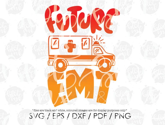 Future Emt Svg Cute Kids Career Day T Shirt Ambulance Etsy