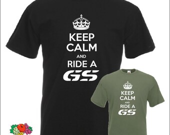 Keep Calm and Ride a GS for BMW R 1200 T shirt Motorcycle Biker Gift