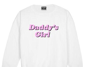 Daddy Girl Sweater Jumper Funny Fun Tumblr Hipster Swag Grunge Kale Goth Punk New Retro Vtg Pastel Pink Top Tee Crop Japanese Kawaii Cute