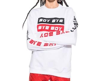 Boy Bye Sweater Jumper Sweatshirt Womens Ladies Tumblr Hipster Swag Grunge Graphic Goth Punk Retro Vtg Top Tee Kawaii Print Band Racing