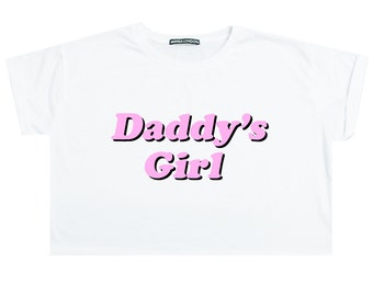 d5ee5d0037a Daddy Girl Crop Top T Shirt Tee Womens Girl Funny Tumblr Hipster Grunge  Goth Retro 90s Fashion Festival Kawaii Cute Japanese Harajuku