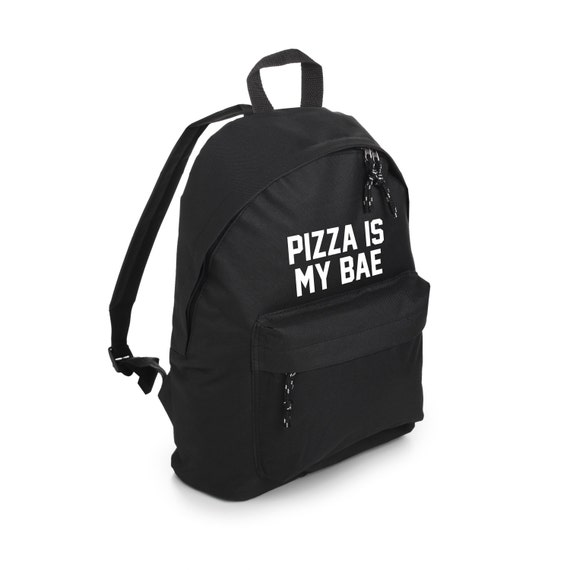 4d109b5b849 Pizza Is My Bae Backpack School Bag Rucksack Sports Travel   Etsy