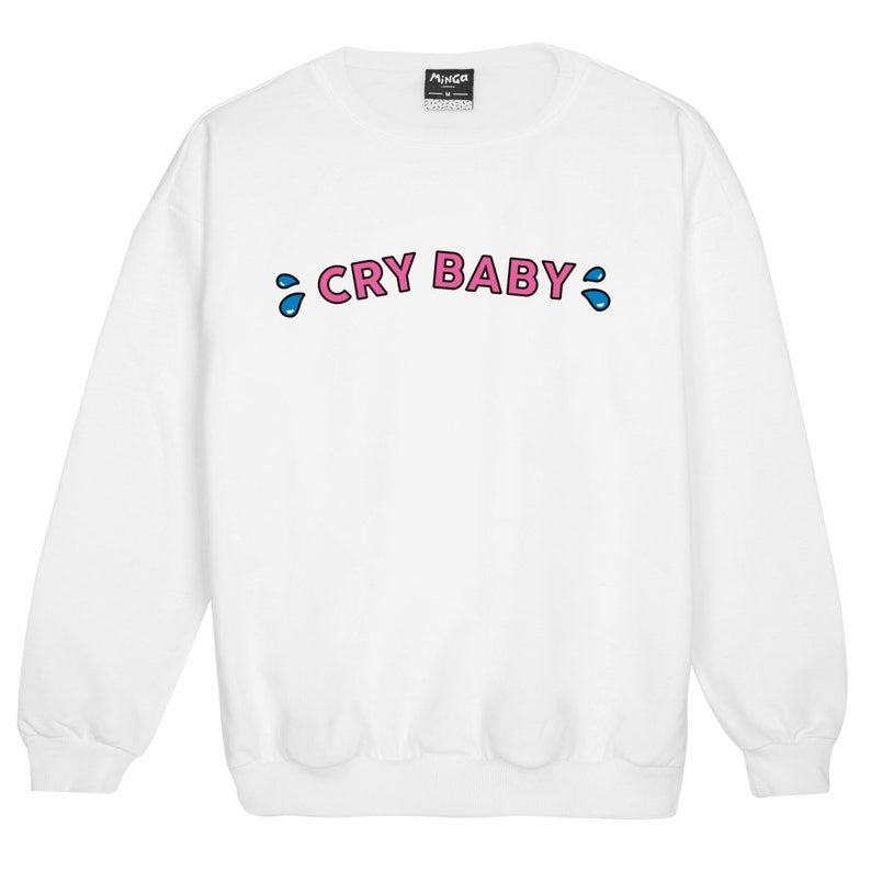 0cc2713093a6 Cry Baby Sweater Jumper Womens Ladies Fun Tumblr Hipster Swag