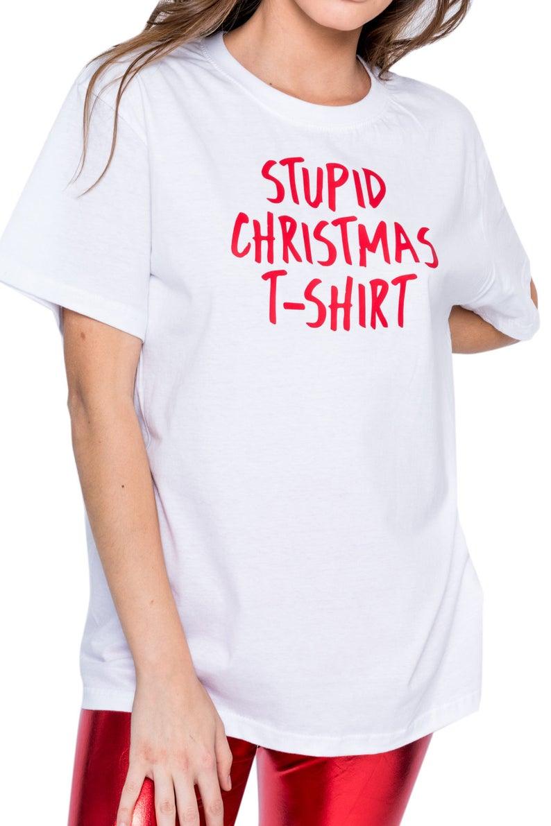 a9d2a36511 Next Stupid Christmas T Shirt