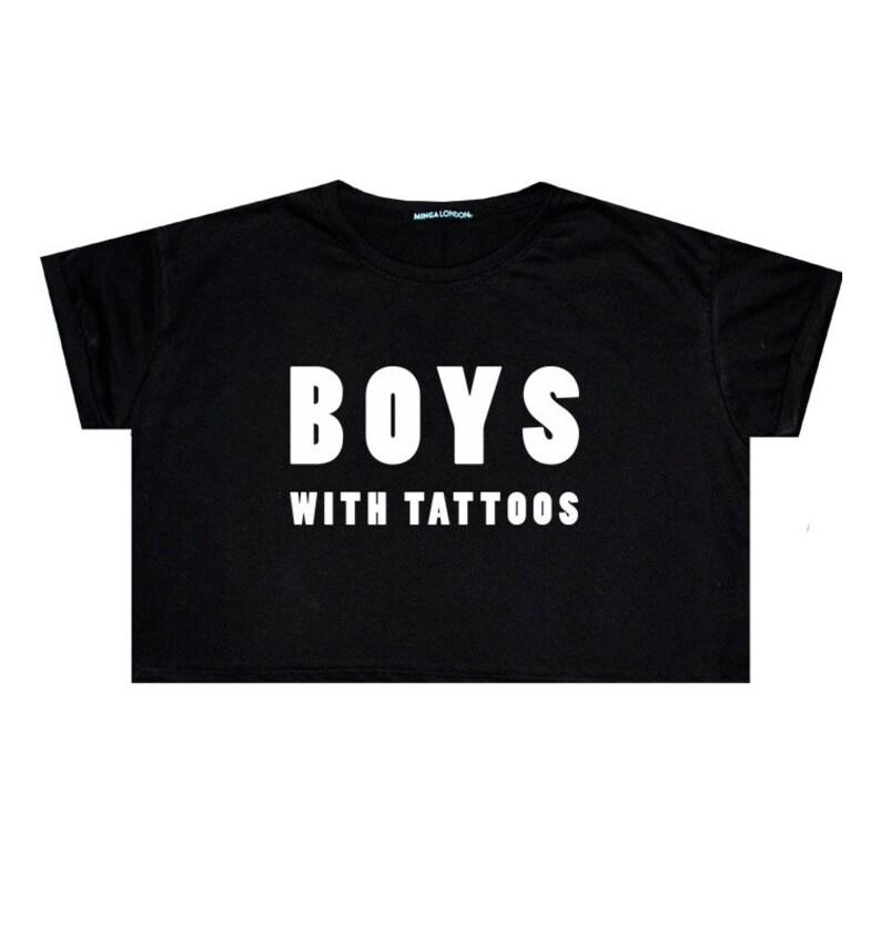 818de30b Boys With Tattoos Crop Top T Shirt Tee Womens Girl Funny Fun | Etsy