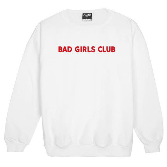 685c47dc8cf9 Bad Girls Club Sweater Jumper Womens Ladies Fun Tumblr Hipster | Etsy