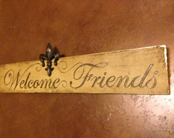 Welcome Friends hand painted sign