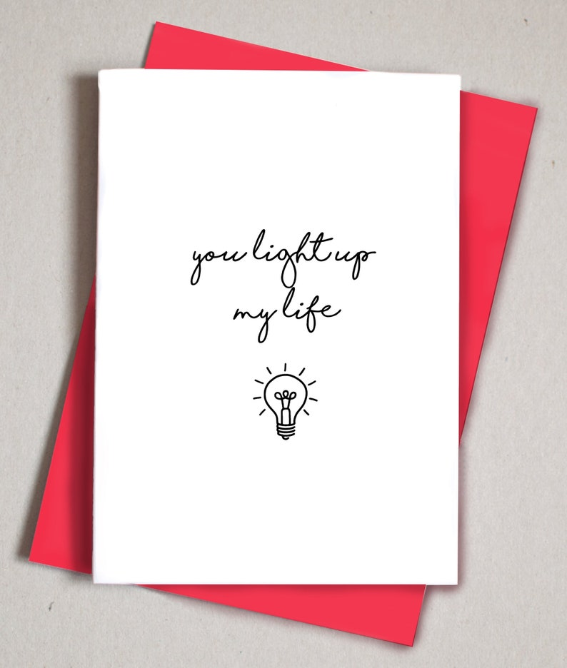 You Light Up My Life Cute Birthday Card